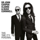 This Time It`s Personal - Dr John Cooper Clarke & Hugh Cornwell
