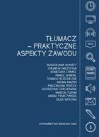 Tłumacz - praktyczne aspekty zawodu PRACA ZBIOROWA - PRACA ZBIOROWA