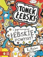 Tomek Łebski i jego zazwyczaj łebskie pomysły Liz Pichon - Liz Pichon