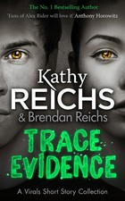 Trace Evidence - Kathy Reichs