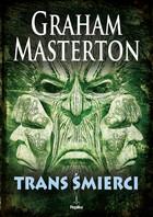 Trans śmierci Graham Masterton - Graham Masterton