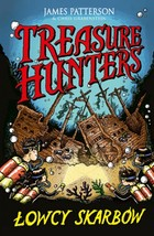 Treasure Hunters. Łowcy skarbów James Patterson - James Patterson