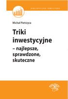 Triki inwestycyjne Michał Pietrzyca - Michał Pietrzyca
