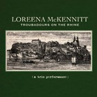 Troubadours On The Rhine - Loreena McKennitt