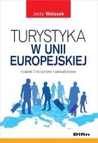 Turystyka w Unii Europejskiej Jerzy Walasek - Jerzy Walasek