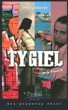 Tygiel Piotr Kossowski - Piotr Kossowski