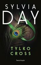Tylko Cross Sylvia Day - Sylvia Day