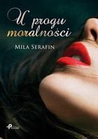 U progu moralności Mila Serafin - Mila Serafin