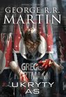 Ukryty As - George R.R. Martin