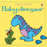 Usborne Cloth Books: Baby Dinosaur - Fiona Watt