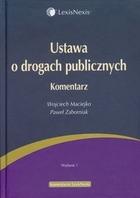 Ustawa o drogach publicznych Wojciech Maciejko - Wojciech Maciejko