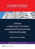 Ustawa o niektórych formach popierania budownictwa mieszkaniowego Katarzyna Zdun-Załęska - Katarzyna Zdun-Załęska