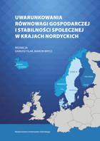 Uwarunkowania równowagi gospodarczej i stabilności społecznej w krajach nordyckich Dariusz Filar - Dariusz Filar