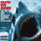 Very Best Definitive Ultimate Greatest Hits Collection - Faith No More