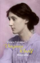 Virginia Woolf Viviane Forrester - Viviane Forrester