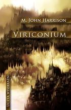 VIRICONIUM John M. Harrison - John M. Harrison