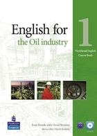 Vocational English: English for Oil Industry 1 Course Book + CD - David Bonamy, Evan Frendo
