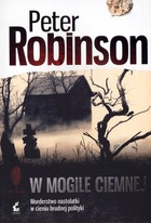 W mogile ciemnej Peter Robinson - Peter Robinson