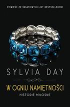 W ogniu namiętności Sylvia Day - Sylvia Day