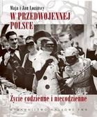 W przedwojennej Polsce Maja Łozińska - Maja Łozińska