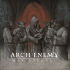 War Eternal (Super Deluxe Edition) - Arch Enemy