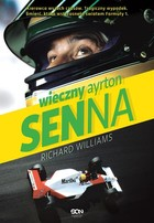 Wieczny Ayrton Senna - Richard Williams