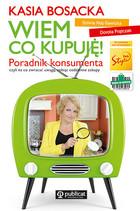 Wiem co kupuję! Dorota Frątczak - Dorota Frątczak