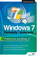 Windows 7. Komendy i polecenia - Witold Wrotek