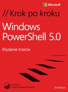 Windows PowerShell 5.0 Krok po kroku - pdf - Ed Wilson
