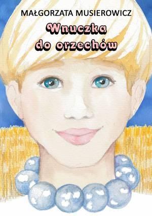 Wnuczka do Orzechów
