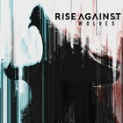 Wolves (Deluxe Edition) - Rise Against