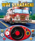 Wóz strażacki PRACA ZBIOROWA - PRACA ZBIOROWA