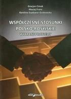 Współczesne stosunki polsko-rosyjskie Maciej Franz - Maciej Franz