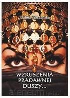 Wzruszenia pradawnej duszy Halina Tarczyńska - Halina Tarczyńska