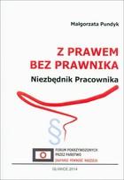 Z prawem bez prawnika Małgorzata Pundyk - Małgorzata Pundyk
