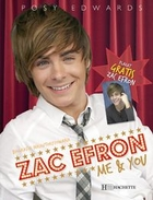 Zac efron me & you Posy Edwards - Posy Edwards
