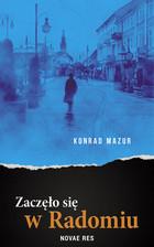 Zaczęło się w Radomiu Konrad Mazur - Konrad Mazur