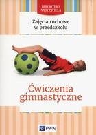Zajęcia ruchowe w przedszkolu Małgorzata Lipiejko - Małgorzata Lipiejko