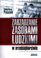 Zarządzanie zasobami ludzkimi w przedsiębiorstwie Zbigniew Pawlak - Zbigniew Pawlak