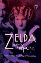 Zelda Nancy Milford - Nancy Milford