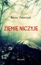 Ziemie niczyje Maciej Paterczyk - Maciej Paterczyk