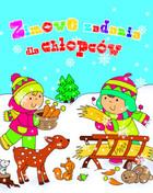Zimowe zadania dla chłopców Anna Wiśniewska - Anna Wiśniewska