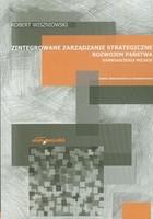 Zintegrowane zarządzanie strategiczne rozwojem państwa Doświadczenia polskie Robert Wiszniowski - Robert Wiszniowski