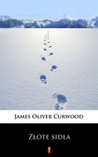 Złote sidła - mobi, epub - James Oliver Curwood