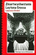 ZMARTWYCHWSTANIE LAYTONA CROSSA Lawrence Grobel - Lawrence Grobel
