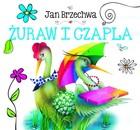 Żuraw i czapla Jan Brzechwa - Jan Brzechwa