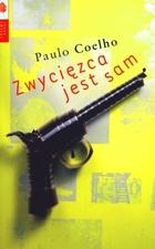 Zwycięzca jest sam Paulo Coelho - Paulo Coelho