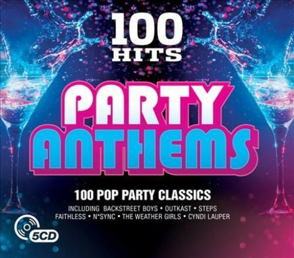 100 Hits - Party Anthems