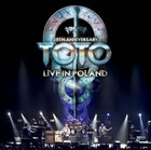 35th Anniversary: Live In Poland (Deluxe Edition) - Toto
