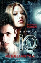 5 sekund do IO. Rebeliantka - mobi, epub - Małgorzata Warda